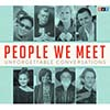NPR® People We Meet:Unforgettable Conversations CD Thumbnail