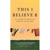 This I Believe® II (Paperback) Thumbnail